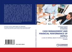 Buchcover von CASH MANAGEMENT AND FINANCIAL PERFORMANCE OF HOTELS