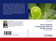 Bookcover of Neuro Linguistic Programming (NLP) for EFL/ESL Teachers