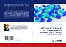 Borítókép a  TASTE - MASKED QUININE PELLETS FOR FLEXIBLE PEDIATRIC DRUG DOSING - hoz