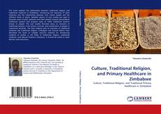 Capa do livro de Culture, Traditional Religion, and Primary Healthcare in Zimbabwe