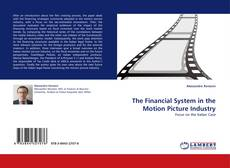 The Financial System in the Motion Picture Industry kitap kapağı
