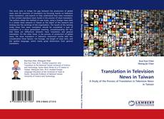 Bookcover of Translation in Television News in Taiwan