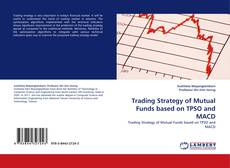 Bookcover of Trading Strategy of Mutual Funds based on TPSO and MACD