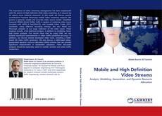 Capa do livro de Mobile and High Definition Video Streams