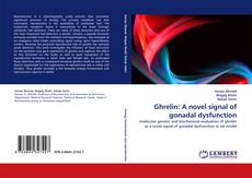 Capa do livro de Ghrelin: A novel signal of gonadal dysfunction