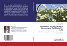Buchcover von Sexuales of Aphids (Insecta: Homoptera: Aphididae) in India