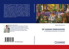Bookcover of OF HUMAN ENDEAVOURS