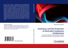 Bookcover of Insolvency and the Protection of Australian Employees Entitlements