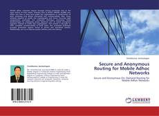 Buchcover von Secure and Anonymous Routing for Mobile Adhoc Networks