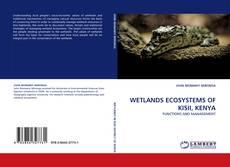 Bookcover of WETLANDS ECOSYSTEMS OF KISII, KENYA