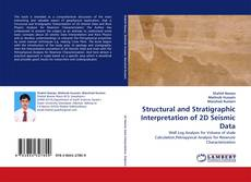 Bookcover of Structural and Stratigraphic Interpretation of 2D Seismic Data