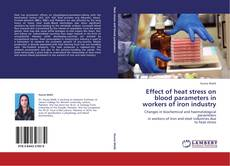 Effect of heat stress on blood parameters in workers of iron industry的封面