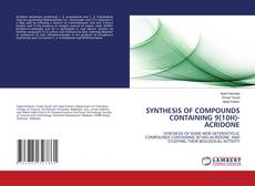 Bookcover of SYNTHESIS OF COMPOUNDS CONTAINING 9(10H)-ACRIDONE