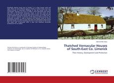 Portada del libro de Thatched Vernacular Houses of South-East Co. Limerick
