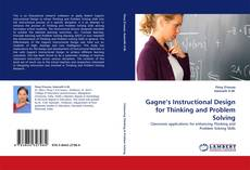 Bookcover of Gagne's Instructional Design for Thinking and Problem Solving