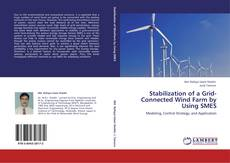 Обложка Stabilization of a Grid-Connected Wind Farm by Using SMES