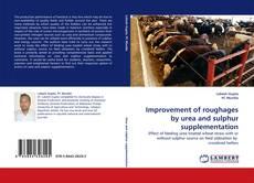 Buchcover von Improvement of roughages by urea and sulphur supplementation
