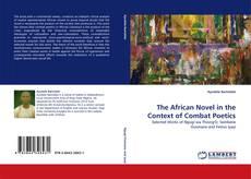 Capa do livro de The African Novel in the Context of Combat Poetics