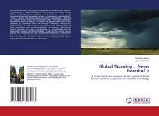 Couverture de Global Warning... Never heard of it