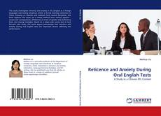 Bookcover of Reticence and Anxiety During Oral English Tests