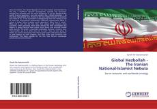 Bookcover of Global Hezbollah -  The Iranian  National-Islamist Nebula