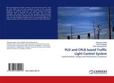Buchcover von PLD and CPLD based Traffic Light Control System