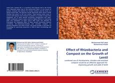 Effect of Rhizobacteria and Compost on the Growth of Lentil的封面