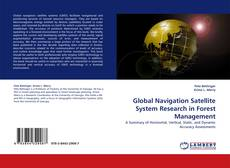 Bookcover of Global Navigation Satellite System Research in Forest Management