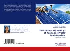 Portada del libro de Re-evaluation and re-design of stand alone PV solar lighting projects