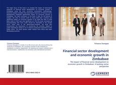 Bookcover of Financial sector development and economic growth in Zimbabwe