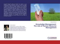 Bookcover of Knowledge Management: The role of Human Resource Management