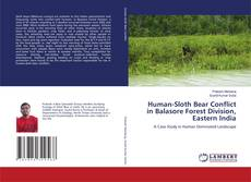 Bookcover of Human-Sloth Bear Conflict in Balasore Forest Division, Eastern India