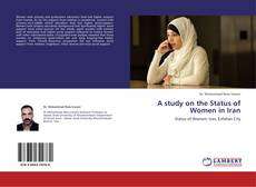 Bookcover of A study on the Status of Women in Iran