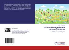 Bookcover of Educational system for diabetic children
