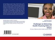 Portada del libro de Challenges to Reforming Health Financing Policy in Ghana