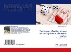 Обложка The impact of rating actions on stock prices in the Italian market
