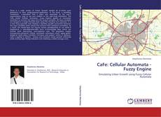Couverture de CaFe: Cellular Automata - Fuzzy Engine