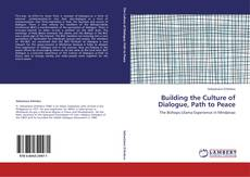 Bookcover of Building  the Culture of Dialogue, Path to Peace