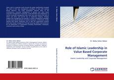 Bookcover of Role of Islamic Leadership in Value Based Corporate Management