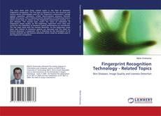 Capa do livro de Fingerprint Recognition Technology - Related Topics