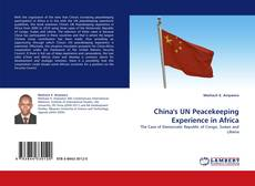 Bookcover of China's UN Peacekeeping Experience in Africa