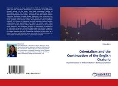 Bookcover of Orientalism and the Continuation of the English Oratorio
