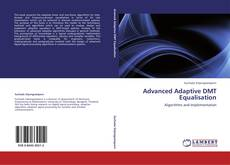 Bookcover of Advanced Adaptive DMT Equalisation