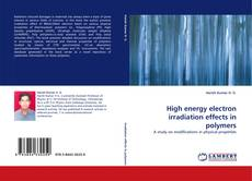 High energy electron irradiation effects in polymers的封面