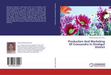 Обложка Production And Marketing Of Crossandra In Dindigul District