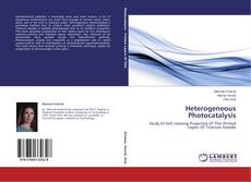 Bookcover of Heterogeneous Photocatalysis