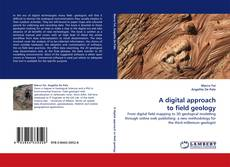 Couverture de A digital approach to field geology