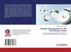 Bookcover of Change Management in the Civil Society Sector