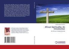 Copertina di African Spirituality: An Introduction