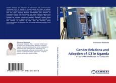 Buchcover von Gender Relations and Adoption of ICT in Uganda